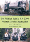 Mt. Rainer Scenic RR 2006 Winter Steam Spectacular DVD