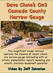 Dave Clune's Cascade Country Narrow Guage DVD